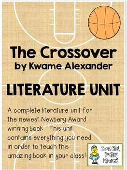 The Crossover, by Kwame Alexander, Complete Literature