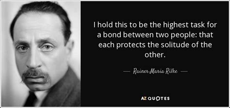 Rainer Maria Rilke quote: I hold this to be the highest